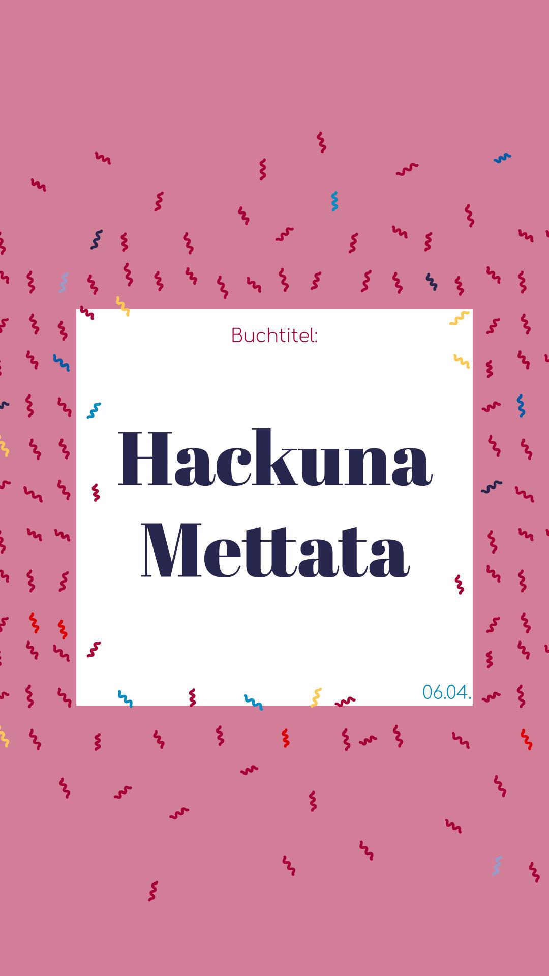 Hackuna Mettata